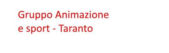 73. Gruppo Animazione e Sport - Taranto